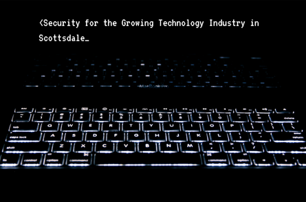 Security for the Growing Technology Industry in Scottsdale 1